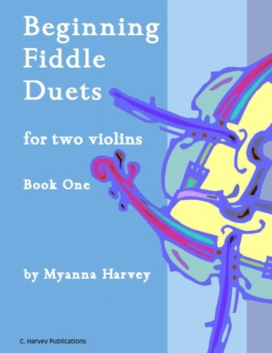 Beginning Fiddle Duets for Two Violins, Book One