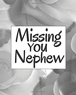 Missing You Nephew: Lined Journal Notebook For Missing You After Death | Journal Memory Book for Nephew after Death - I Mi...