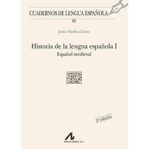 Historia de la lengua española I: español medieval: 65 Cuadernos ...