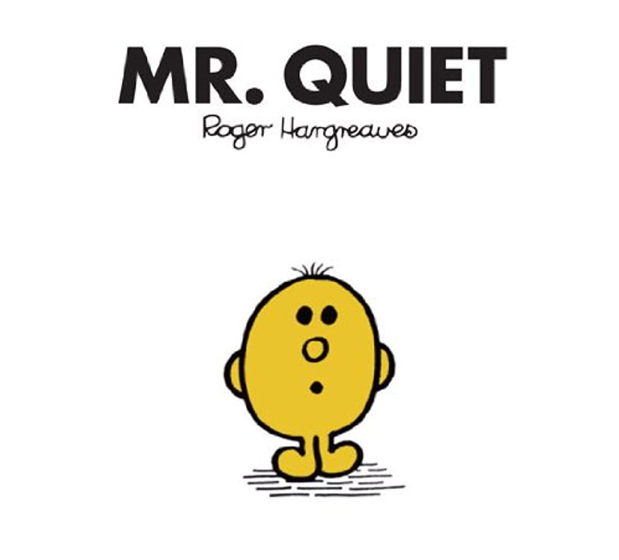 Mr. Quiet (Mr. Men and Little Miss Book 29) (English Edition)