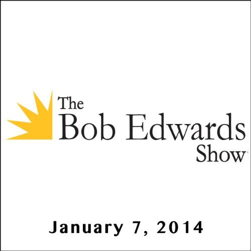 The Bob Edwards Show, Pat Conroy and Leela James, January 7, 2014 cover art