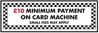 VSafety 72063AX-W £10 Minimum Payment On Card Machine Sign, 300mm x 100mm