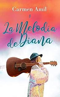 La melodía de Diana par Carmen Amil
