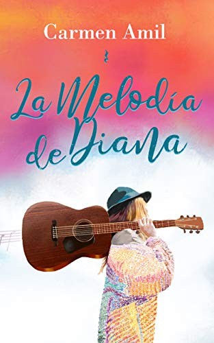 La melodía de Diana eBook: Amil, Carmen: Amazon.es: Tienda Kindle