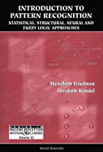 Introduction to Pattern Recognition : Statistical, Structural, Neural and Fuzzy Logic Approaches (Series in Machine Perception and Artificial Intelligence)