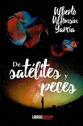 De satélites y Peces