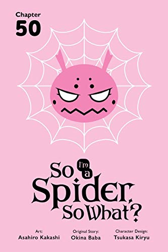 So I'm a Spider, So What? #50 (English Edition)