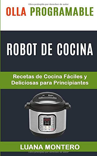 Olla programable: Robot de cocina: Recetas de Cocina Fácile