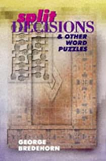 Split Decisions & Other Word Puzzles