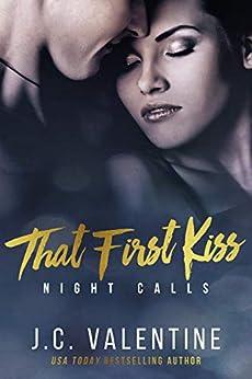 That First Kiss (Night Calls Book 2) by [J.C. Valentine, M. Carroll]