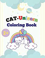 CAT-Unicorn Coloring Book: Cat Unicorn Coloring Pages For Kids, Funny And New Magical Illustrations.