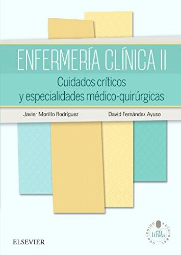 Enfermería Clínica II Y Studentconsult En Español: Cuidados críticos y especialidades médico-quirúrgicas