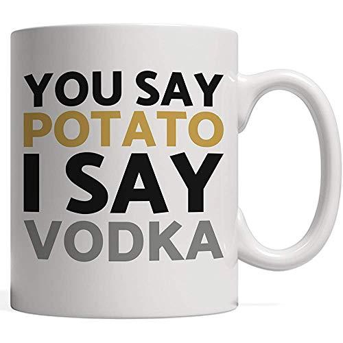 Koffie mok je zegt aardappel ik zeg wodka mok