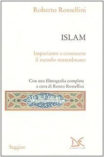 Islam. Impariamo a conoscere il mondo musulmano
