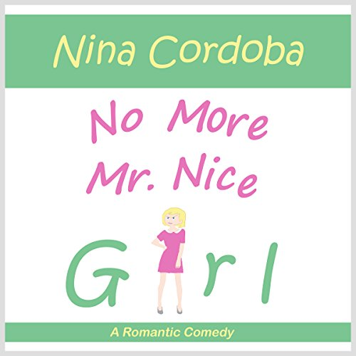 No More Mr. Nice Girl audiobook cover art