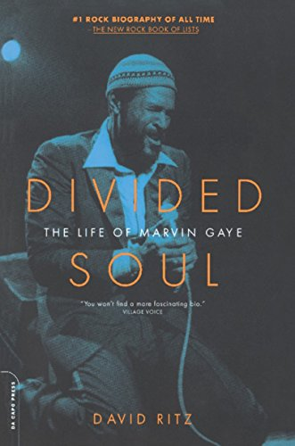 Divided Soul: The Life Of Marvin Gaye (English Edition)