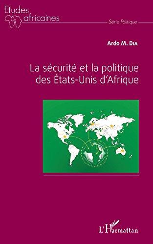 La sécurité et la politique des Etats-Unis d'Afrique (Études africaines)