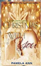 [(Christmas with You (Torn Series # 5.5))] [By (author) Pamela Ann] published on (December, 2013)