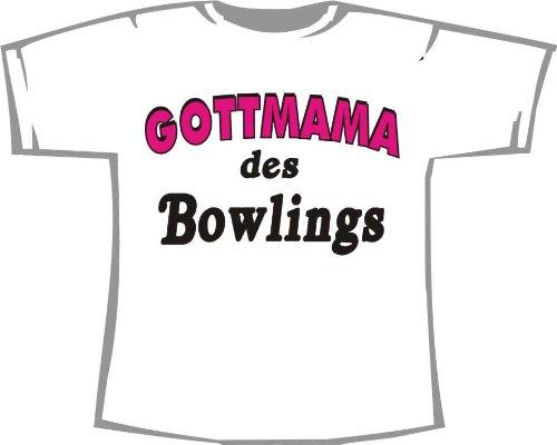 Gottmama des Bowlings; T-Shirt weiß, Gr. 4XL; Unisex