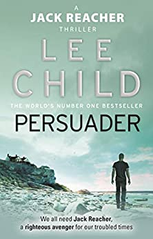 Persuader (Jack Reacher, Book 7) by [Lee Child]