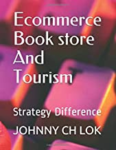 Ecommerce Book store And Tourism: Strategy Difference