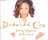 Nobody's supposed to be here [Single-CD]