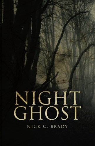 Book: Night Ghost by Nick C. Brady