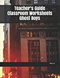 Teacher's Guide Classroom Worksheets Ghost Boys