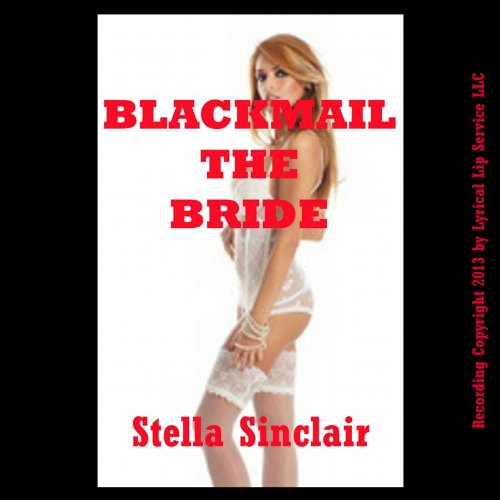 Blackmail the Bride audiobook cover art