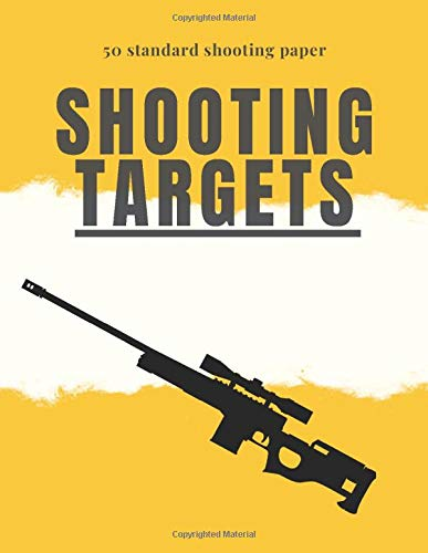 shooting targets: standard target sheets for training, 50 paper with perfect size 8.5 x 11 inch for Guns, Rifle, Pistol, Airsoft, BB Gun, Pellet Gun, ... aim, also could be as logbook for gun lovers