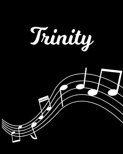 Trinity: Sheet Music Note Manuscript Notebook Paper – Personalized Custom First Name Initial T – Musician Composer Instrument Composition Book – 12 … Guide – Create Compose & Write Creative Songs