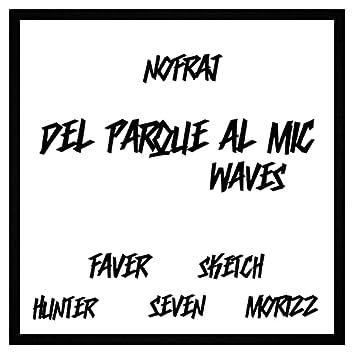 Del Parque al Mic (Waves)