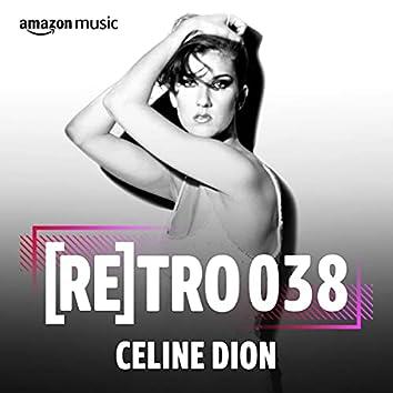 RETRO 038: Celine Dion