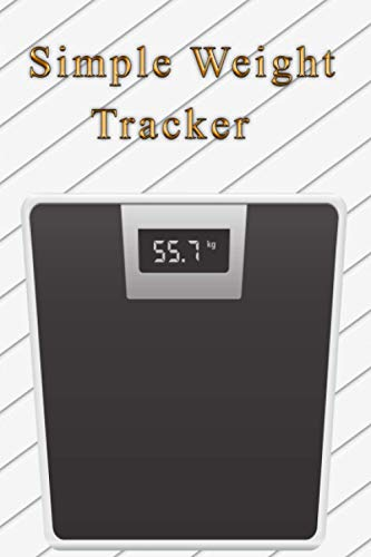 Simple Weight Tracker 2021: Monitor and track the body weight of athletes...