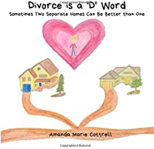 Divorce is a 'D' Word: Sometimes Two Separate Homes Can be Better than One