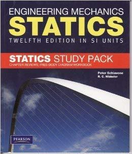 Engineering Mechanics Statics Twelfth Edition Si Units Statics Study Pack Worldwide Edition