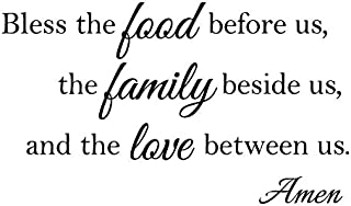 Newclew Bless The Food Before us, The Family Beside us, and The Love Between us, Amen. Thanks Inspiration Encouragement Empowerment Wall Art Sayings Sticker Décor Decal