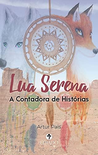 Lua Serena a Contadora de Histórias