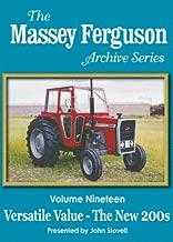 The Massey Ferguson Archive Series - Vol. 19 Versatile Value - The New 200's