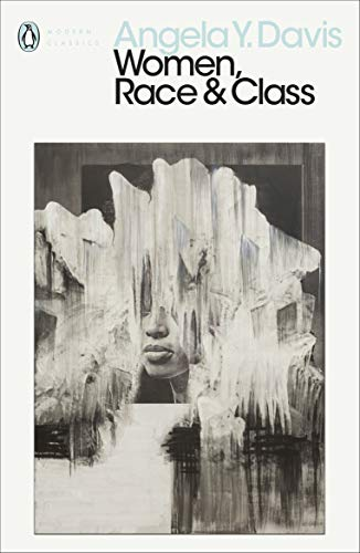 Women, Race & Class (Penguin Modern Classics)
