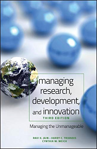 Compare Textbook Prices for Managing Research, Development and Innovation: Managing the Unmanageable 3 Edition ISBN 9780470404126 by Jain, Ravi,Triandis, Harry C.,Weick, Cynthia W.
