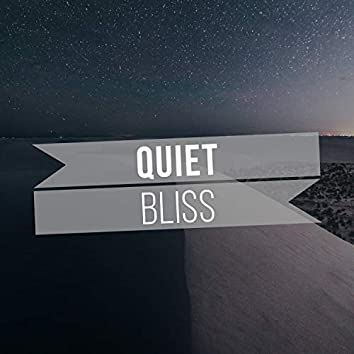 #Quiet Bliss