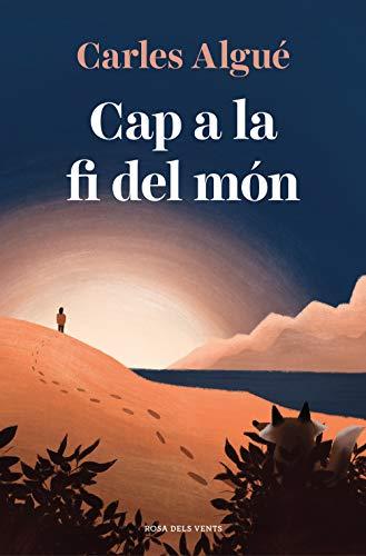 Cap a la fi del món (Narrativa catalana)