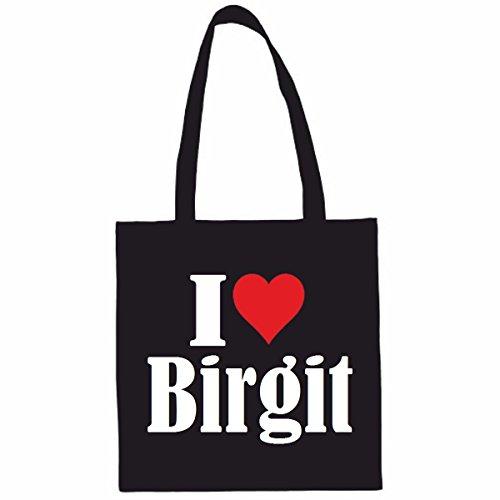Tasche I Love Birgit Größe 38x42 Farbe Schwarz Druck Weiss
