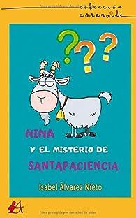 Nina y el misterio de Santapaciencia par Isabel Álvarez Nieto