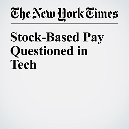 Stock-Based Pay Questioned in Tech cover art