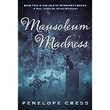 Mausoleum Madness: A Rev Jessamy Ward Mystery (Isle Of Wesberrey Book 2) (English Edition)