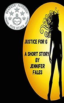 Justice for G: a short dark superhero romance by [Jennifer Fales]
