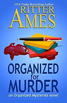 Organized for Murder: A Cozy Mystery (The Organized Mysteries Book 1) by [Ritter Ames]