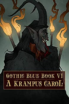 Gothic Blue Book VI  A Krampus Carol